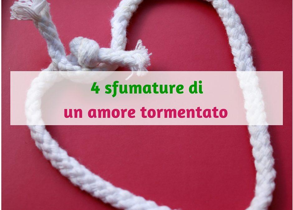4 sfumature di un amore tormentato