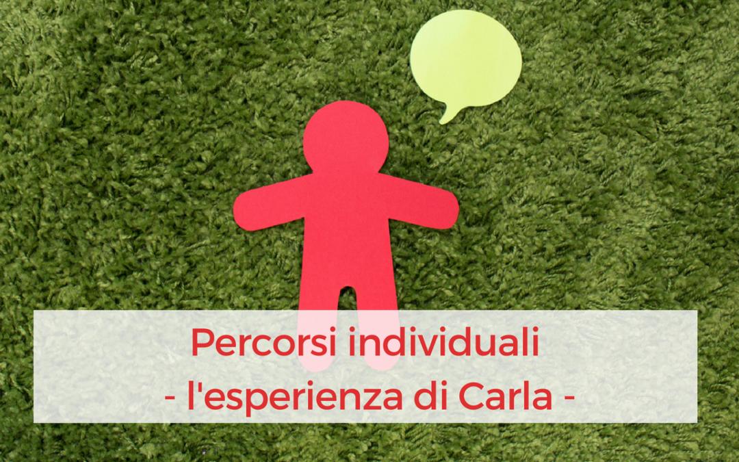 Percorso individuale – l'esperienza di Carla