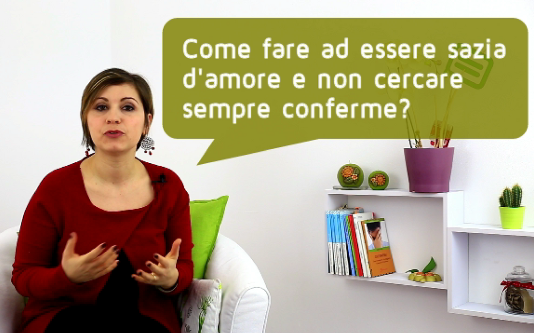 #dimmi di te | Come fare a non cercare sempre conferme? (VIDEO)