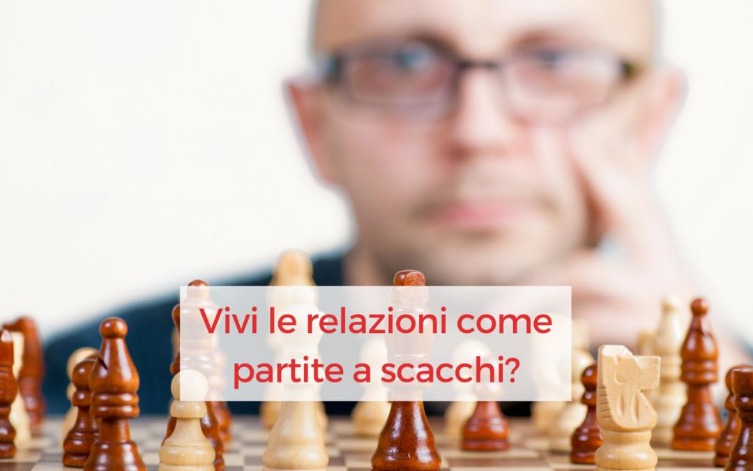 Una relazione non è una partita a scacchi