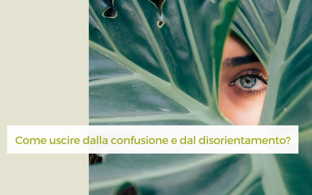 #dimmi di te | Come uscire dalla confusione? (VIDEO)