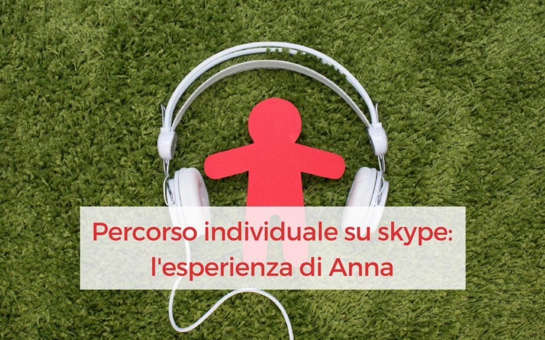 Percorso individuale su skype: l'esperienza di Anna