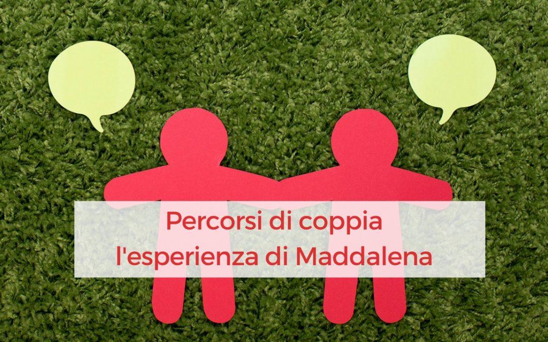 Percorso di coppia – l'esperienza di Maddalena