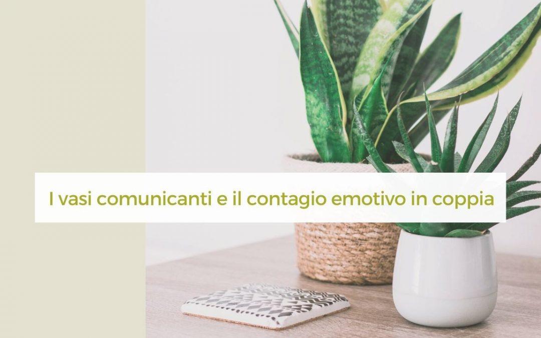 Non siamo vasi comunicanti: il contagio emotivo nella coppia