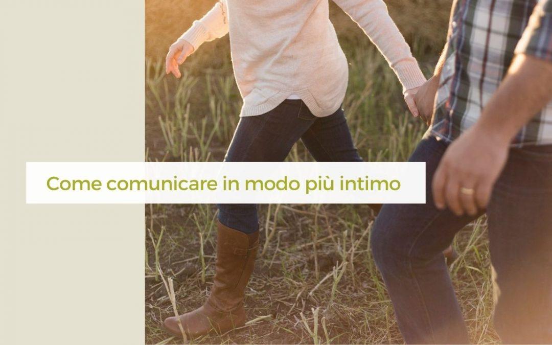 Come comunicare in modo più intimo con il tuo partner